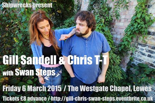 Flyer for show at Westgate Chapel feat Chris T-T and Gill Sandell